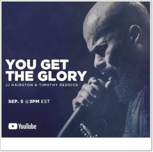 JJ Hairston - You Get The Glory ft. Timothy Reddick