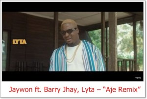Jaywon ft. Barry Jhay, Lyta - Aje Remix