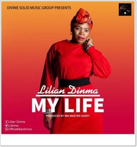 Lilian Dinma - My Life