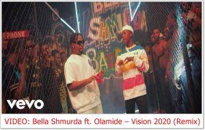 Bella Shmurda ft. Olamide - Vision 2020 (Remix) [Video]