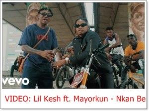 Lil Kesh ft. Mayorkun - Nkan Be