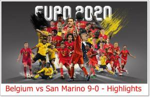 Belgium vs San Marino 9-0 - Highlights