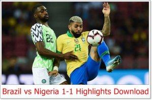 Brazil vs Nigeria 1-1 Highlights