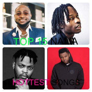 Top 15 Naija Hottest Songs At The Moment (October Edition)