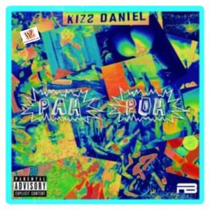 Kizz Daniel - Pah Poh (Mp3 Download)