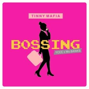 Tinny Mafia - Bossing ft. Ycee x Ms Banks