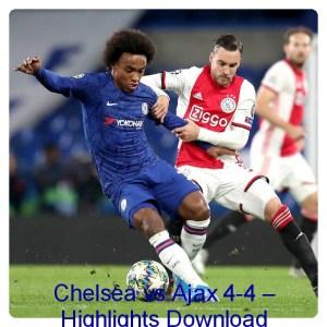 Chelsea vs Ajax Highlights Download