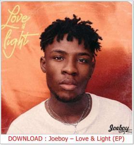 Love & Romantic songs star, Joeboy