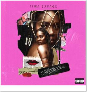 Tiwa See - Attention (Mp3 Download)
