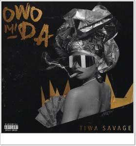 Tiwa Savage - Owo Mi Da (Mp3 Download)