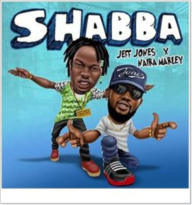 Jeff Jones ft Naira Marley - Shabba