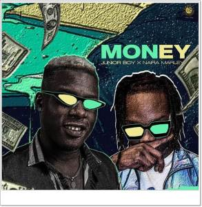 Junior Boy ft Naira Marley – Money (Mp3 Download)