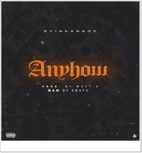 Oyinkanade - Anyhow (MP3 Download