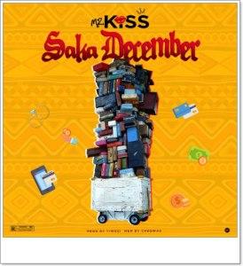Mz Kiss - Saka December (Mp3 Download)