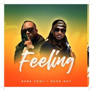 Bebe Cool - Feeling ft Rudeboy (Mp3 Download)