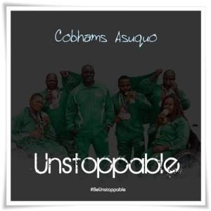 Download Cobhams Asuquo - Unstoppable Mp3