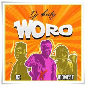 DJ 4Kerty ft Q2, Idowest - Woro