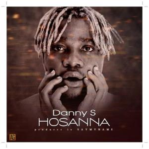 Danny S - Hosanna Mp3 download