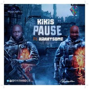 Kikis ft Harrysong - Pause (Mp3 Download)