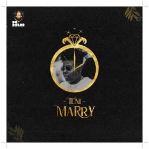 Download Nigerian Music: Teni - Marry Mp3