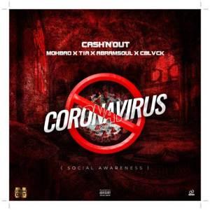 CashNOut ft Mohbad, Cblvck, TIA, Abramsoul - Coronavirus