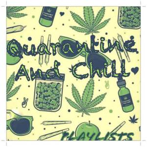 DJ Enimoney Mixtape - Quarantine and Chill Mix