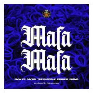 Davido Mafa Mafa ft The Flowolf x Peruzzi x Dremo