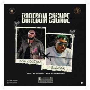 Don Coleone ft Zlatan - Boredom Bounce