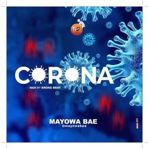 Mayowa Bae - Corona Mp3