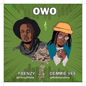 Download Frenzy ft. Demmie Vee Owo Mp3 Download
