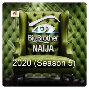 Big Brother Naija 2020: All You Need To Know (BBN Season 5)