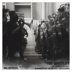 Tee Grizzley ft. Queen Naija Mr. Officer
