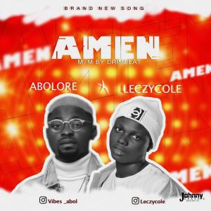 New song by Abolere ft. Leczycole titled Amen
