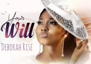 New song by Deborah Rise titled Your Will