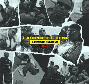 A new song by LadiPoe ft. Teni titled Lemme Know (Remix)