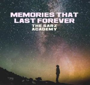 Memories That Last Forever artwork from The Saz Academy by Sarz