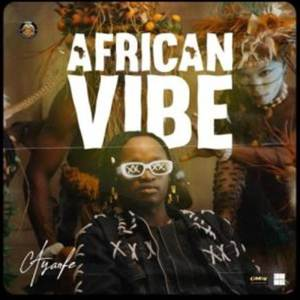 Ayanfe new song African Vibe Mp3 Download