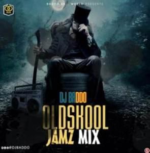 DJ Baddo new old school mixtape titled Oldskool Jamz Mix