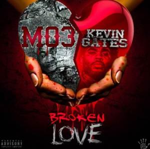 Mo3 & Kevin Gates titled Broken Love