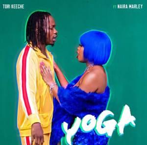 Tori Keeche ft. Naira Marley titled Yoga