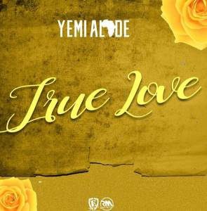 Music by Yemi Alade tited True Love Mp3 Downloa