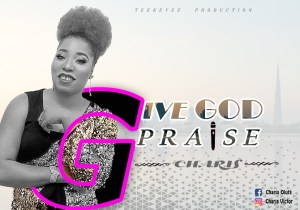 Charis Give God Praise
