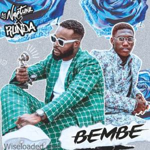 DJ Neptune ft. Runda Bembe