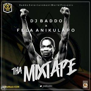 Best Of Fela Mixtape by DJ Baddo