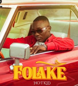 Hotkid - Folake MP3 download