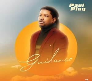 Paul Play Guidance