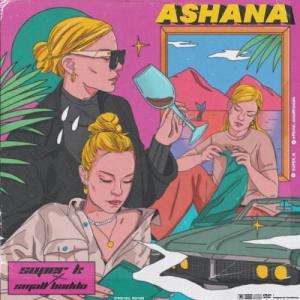 Super K ft. Small Baddo Ashana