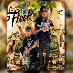 Yella Beezy - On Fleek ft. Gunna Mp3 Download