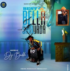 DJ Baddo - Best Of Bella Shmurda Mix