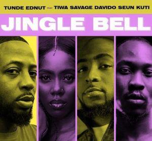 Tunde Ednut - Jingle Bell ft. Davido, Tiwa Savage, Seun Kuti